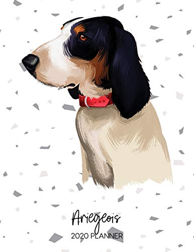 Ariegeois 2020 Planner: Dated Weekly Diary With To Do Notes & Dog Quotes (Awesome Calendar Planners for Pup Owners - Pedigree Breeds) 1