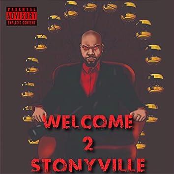Welcome 2 Stonyville