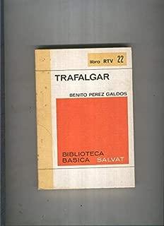 Biblioteca Basica Salvat libro RTV numero 022:Trafalgar (numerado 1 en interior cubierta)