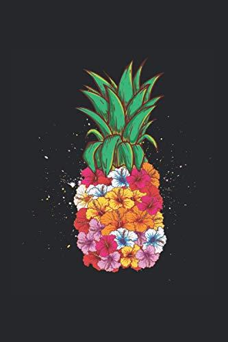 Kalender 2021: Ananas Blume Urlaub Strand Sommer Lustig Geschenk 120 Seiten, 6X9 (Ca. A5), Jahres-, Monats-, Wochen- & Tages-Planer