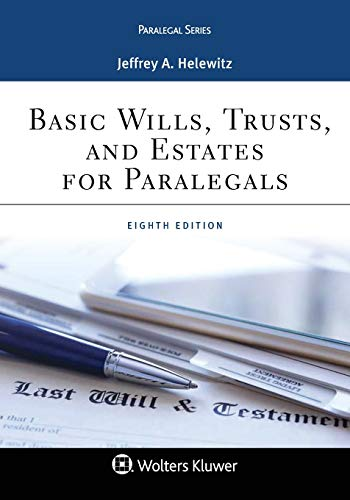 Compare Textbook Prices for Basic Wills, Trusts, and Estates for Paralegals Paralegal Series 8 Edition ISBN 9781543801057 by Helewitz, Jeffrey A.