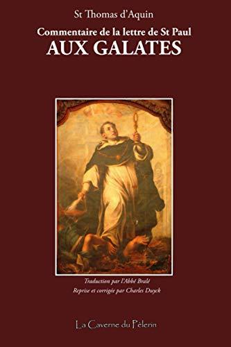 Commentaire de la lettre de Saint Paul aux Galates