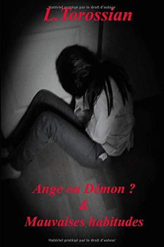 Ange ou Démon ? & Mauvaises habitudes (French Edition)