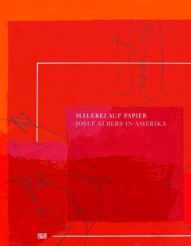 Malerei auf Papier. Josef Albers in Amerika