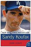Sandy Koufax: A Lefty's Legacy (P.S.)