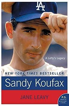 Sandy Koufax  A Lefty s Legacy