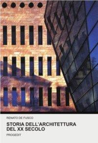 Storia dell'architettura del XX secolo