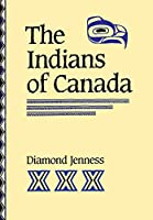 The Indians of Canada (Heritage)