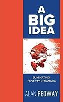 A Big Idea: Eliminating Poverty in Canada