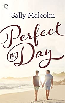 Perfect Day by [Sally Malcolm]