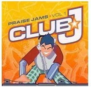 Praise Jams Volume 1 - Club J