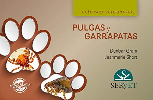 Pulgas y garrapatas En Pequeños Animales. Guía para Veterinarios - Libros De veterinaria - Editorial Servet
