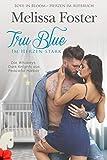 Tru Blue – Im Herzen stark (Die Whiskeys: Dark Knights in Peaceful Harbor 1)