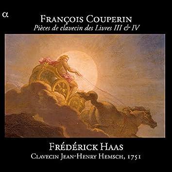 Couperin: Pièces de clavecin des Livres III & IV