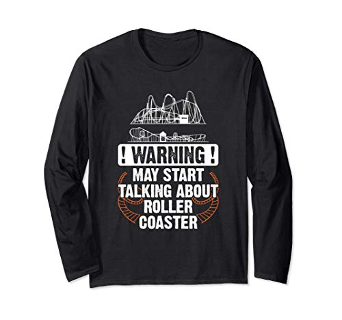 Warning May Start Talking About Roller Coaster Rider Gift Maglia a Manica
