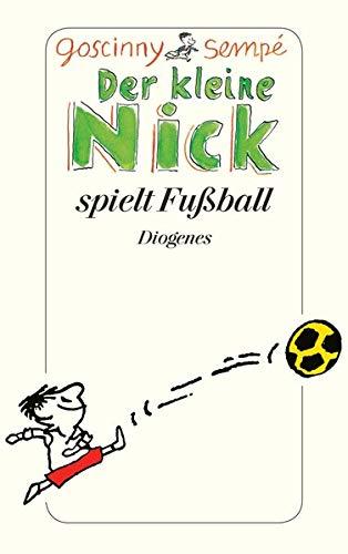 Der kleine Nick spielt Fußball: Vier prima Geschichten vom kleinen Nick und seinen Freunden: Vier prima Geschichten vom kleinen Nick und seinen ... seine Bande. Der kleine Nick und die Mädchen