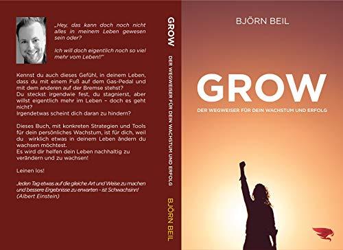 GROW: Der Wegweiser für dein persönliches Wachstum und Erfolg