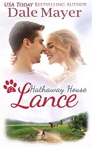 Lance: A Hathaway House Heartwarming Romance