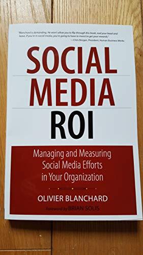Blanchard, Olivier: Social Media ROI: Messen Sie den Erfolg Ihrer Marketing-Kampagne