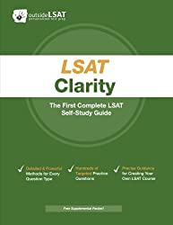 Best lsat strategy guides on amazon lsat clarity the first complete lsat self study guide master the games logical reasoning and reading comprehension sections of the lsat outside lsat malvernweather Image collections