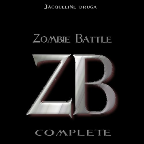 Zombie Battle: Complete     Books 1-5              By:                                                                                                                                 Jacqueline Druga                               Narrated by:                                                                                                                                 Andrew B. Wehrlen                      Length: 9 hrs and 51 mins     14 ratings     Overall 3.9