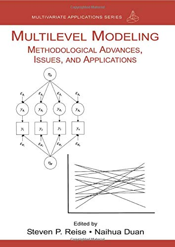 Multilevel Modeling: Methodological Advances, Issues, and Applications (Multivariate Applications Se