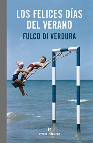 Los felices días del verano: Una infancia siciliana (El Pasaje de los Panoramas)