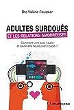 Adultes surdoués et relations amoureuses