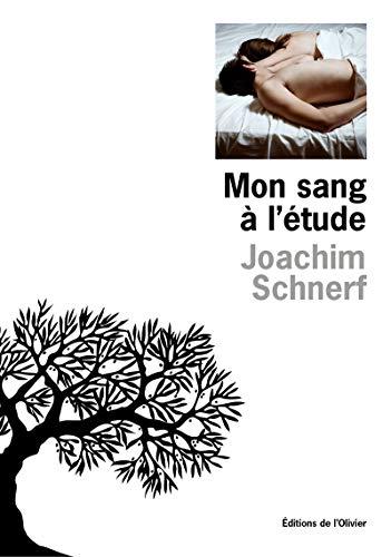 Mon sang à l'étude (Littérature Française)