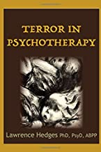 Terror in Psychotherapy: The New Zealand Lectures