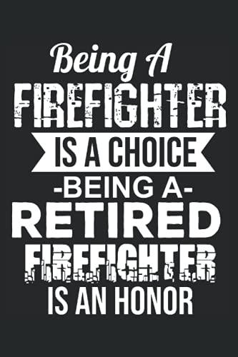 Il vigile del fuoco è una scelta Essere in pensione è un onore: Quaderno foderato Journal, Notepad College Ruled, Medium Ruled ToDo Exercise Book, ad ... (15x22cm) con 120 pagine. (Italian Edition)
