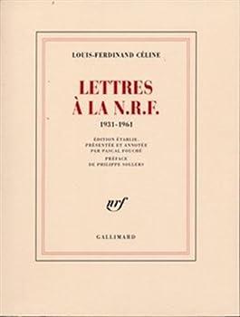 Lettres à la N.R.F., 1931-1961 2070721396 Book Cover