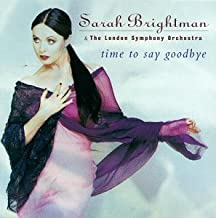 Time To Say Goodbye by Sarah Brightman (1997-09-23)