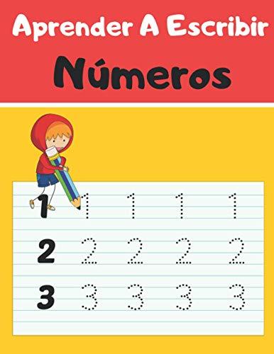 Aprender A Escribir Números: Aprender a escribir los numeros para niños A partir de 3 Años- Libro infantiles para la escuela primaria - Juego educativo matemàticas - Cuentos infantiles