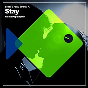 Stay (Nicola Papa Remix)
