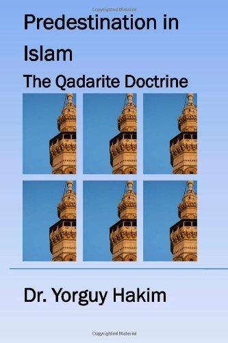 Predestination in Islam - The Qadarite Doctrine: Development of Qadarite Doctrine Untill the Fall of Umayyad Dynasty