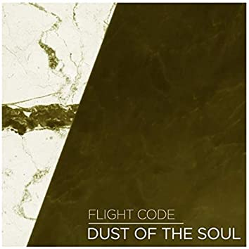 Dust of the Soul