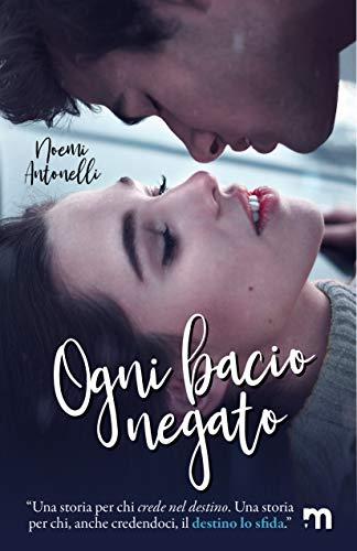 Ogni bacio negato (ENOLA Vol. 2)