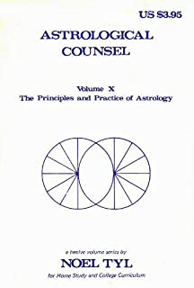 Astrological Counsel (Principles & Practices in Astrology Vol 10)
