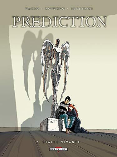 Prédiction T02: Statue vivante