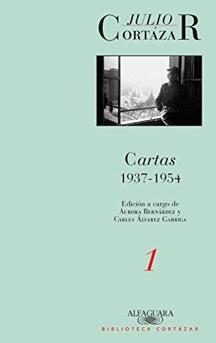 Cartas 1937-1954 (Tomo 1): Edición a cargo de Aurora Bernárdez y Carles Álvarez Garriga (Caballo de fuego)