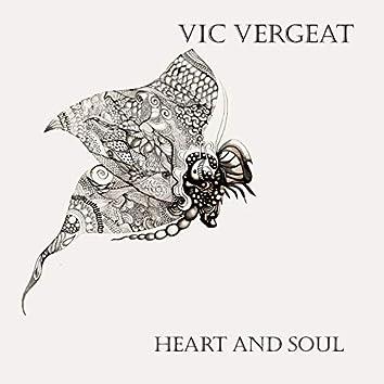 Vic Vergeat: Heart & Soul