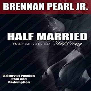 Half Married, Half Separated and Half Crazy audiobook cover art