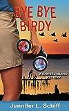 Bye Bye Birdy: A Sanibel Island Mystery (Sanibel Island Mysteries)