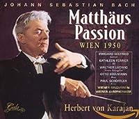 Bach: Matthaus Passion - Wien 1950