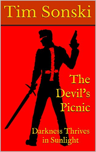The Devil's Picnic: Darkness Thrives in Sunlight (English Edition)