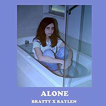 Alone (feat. Bratty)