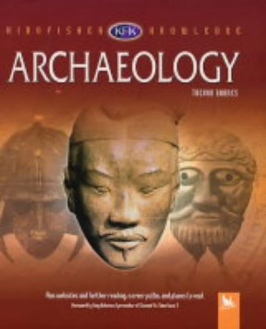 Archaeology (Kingfisher Knowledge) by Trevor Barnes (2004-05-17)