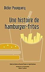 Une histoire de hamburger-frites de Didier POURQUERY