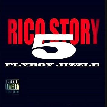 Rico Story 5
